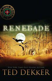 Ted Dekker- Renegade 2