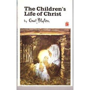 File:The Children's Life of Christ.jpg