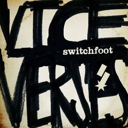 Switchfoot-Vice Verses