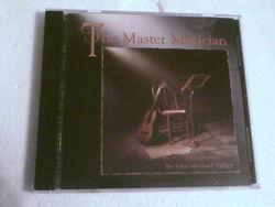 John Michael Talbot-The Master Musician