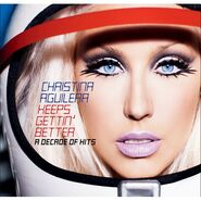 Christina Aguilera - Keeps Gettin' Better- A Decade Of Hits - CD-DVD SET-451365