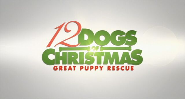 File:Title-12DogsOfChristmasGreatPuppyRescue.jpg