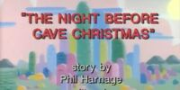 The Night Before Cave Christmas
