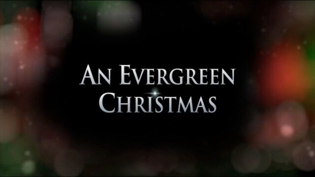 File:Title-AnEvergreenChristmas.jpg