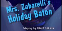 Mrs. Zabarelli's Holiday Baton