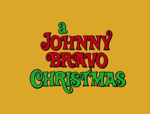 A Johnny Bravo Christmas | Christmas Specials Wiki | FANDOM ...