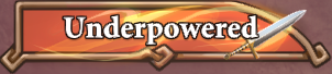 File:TitleUnderpowered.png