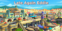 Late Again Eddie