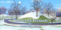 Wilson's Icy Escapade
