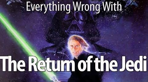 Everything Wrong With Return of the Jedi