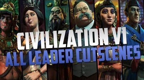 Civilization 6 - All Leader Cutscenes