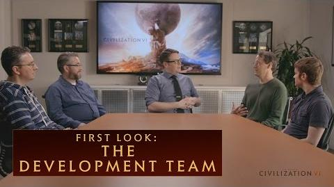 CIVILIZATION VI - First Look The Development Team