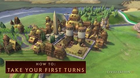 CIVILIZATION VI - How To Take Your First Turns