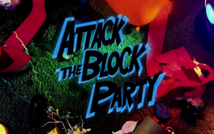 Attack The Block Party