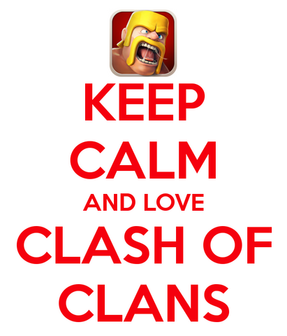 File:Keep-calm-and-love-clash-of-clans.png