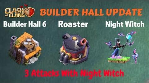 Clash of clans- builder hall 6-night witch,roaster is here-coc new builderhall 6 update