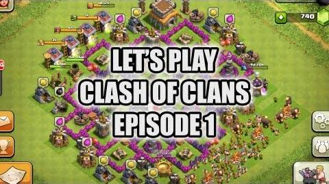 Let's Play Clash of Clans - Episode 1-0