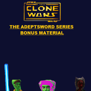 Cover of the Bonus content book in the Adeptsword Series.