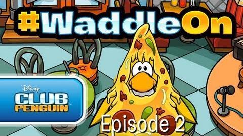 Club Penguin WaddleOn - Episode 2