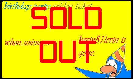 File:Birthday golden ticket SOLD OUT.png