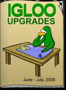Igloo Upgrades June 2006