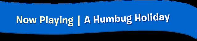 File:A Humbug Holiday Logo.png