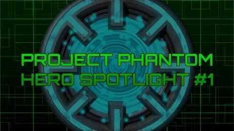 Project Phantom - Hero Spotlight 1