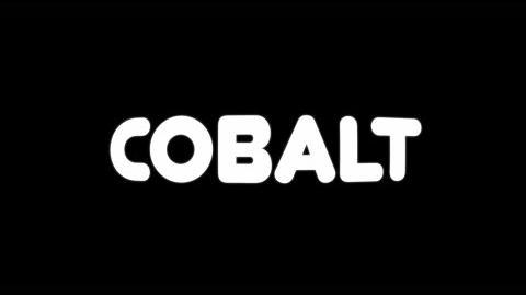 Video:Cobalt Trailer