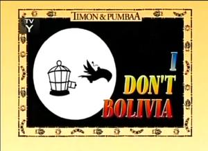 I Dont Bolivia