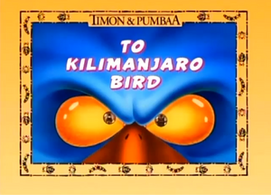 To Kilmanjaro Bird