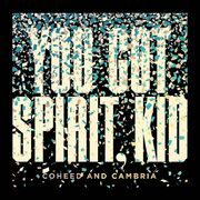 Youve-got-spirit-kid-cover
