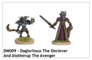 DM009 - Dagloritous The Deciever And Alotherup The Avenger