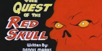 MARVEL COMICS: Spider-Man and his Amazing Friends The Quest for the Red Skull