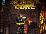 Face-off the infernal core