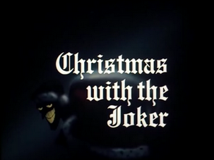 Christmas With the Joker-Title Card-1-