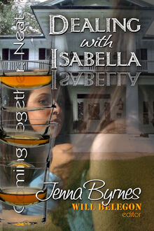 Dealing with Isabella (Jenna Byrnes)