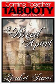 A Breed Apart (Lisabet Sarai)