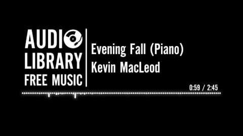 Evening Fall (Piano) - Kevin MacLeod
