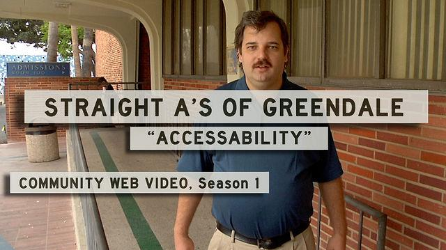 Greendale's First Straight A Accessibility (Community)