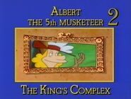 Albert the Fifth Musketeer 2 The King's Complex