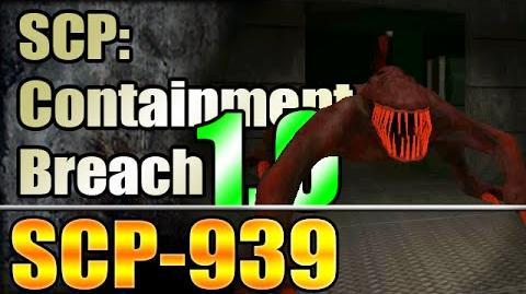 *NEW* SCP-939 - SCP Containment Breach v1.0