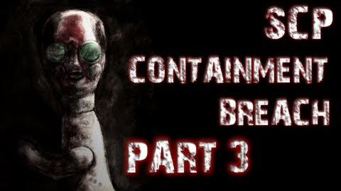 SCP Containment Breach Part 3 BEYOND TERROR
