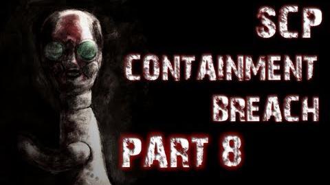 SCP Containment Breach Part 8 CORNERED!