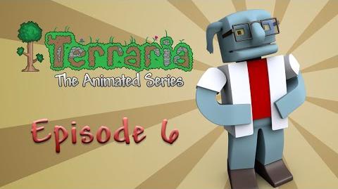 Terraria The Animated Series - Episode 6