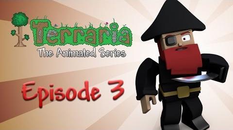 Terraria The Animated Series - Episode 3