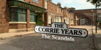 The Corrie Years - The Scandals