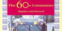 The 60's Communes: Hippies and Beyond