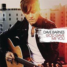 File-Dave Barnes - God Gave Me You single