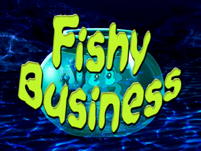 File:Titlecard 310a Fishy Business.png