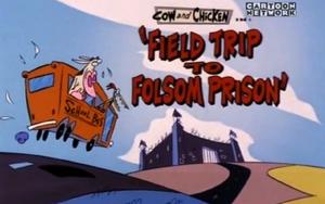 Field Trip to Folsom Prison Title Card
